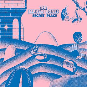The Zephyr Bones – Secret Place