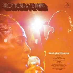 Sharon Jones & The Dap Kings – Soul Of A Woman