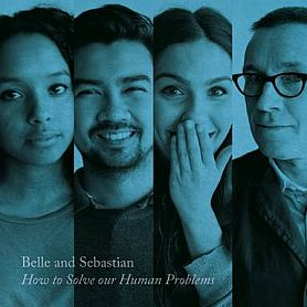 Belle And Sebastian – How To Solve Our Human Problems, Part 3