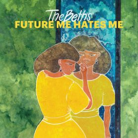 The Beths – Future Me Hates Me