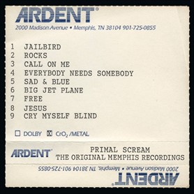 Primal Scream – Give Out But Don't Give Up: The Original Memphis Recordings