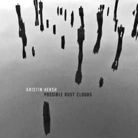 Kristin Hersh – Possible Dust Clouds