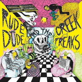 Rude Dude and the Creek Freaks – Rude Dude and the Creek Freaks