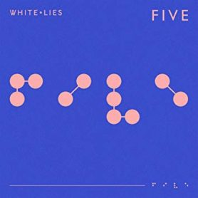 White Lies – Five