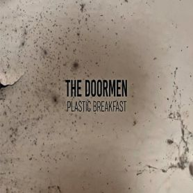 The Doormen – Plastic Breakfast