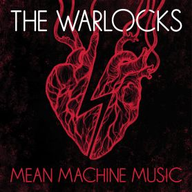 The Warlocks – Mean Machine Music