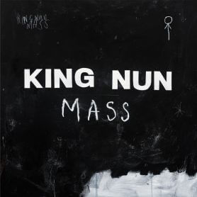 King Nun – Mass