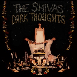 The Shivas – Dark Thoughts