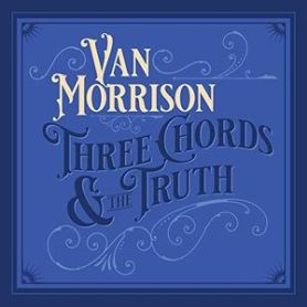 Van Morrison – Three Chords And The Truth