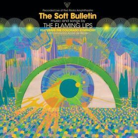 The Flaming Lips – The Soft Bulletin Live At Red Rocks