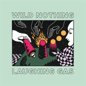 Wild Nothing – Laughing Gas EP