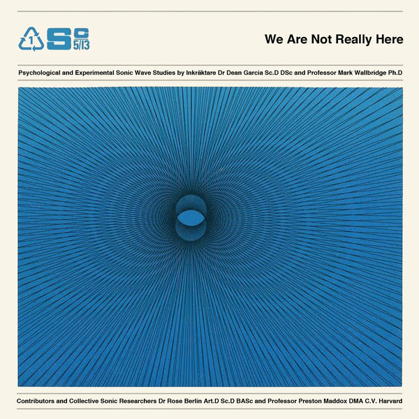 Inkräktare – We Are Not Really Here
