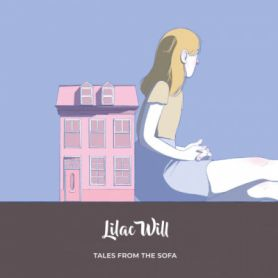 Lilac Will – Tales From The Sofa