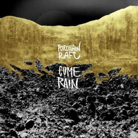 Porcelain Raft – Come Rain