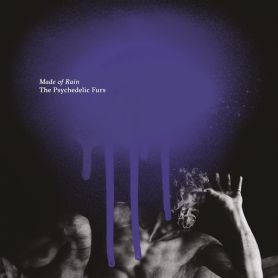 The Psychedelic Furs – Made of Rain