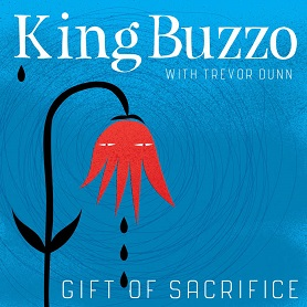 King Buzzo with Trevor Dunn – Gift Of Sacrifice