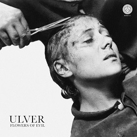 Ulver – Flowers Of Evil