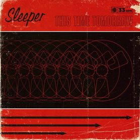 Sleeper – This Time Tomorrow