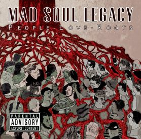 Mad Soul Legacy – People-Love-Roots