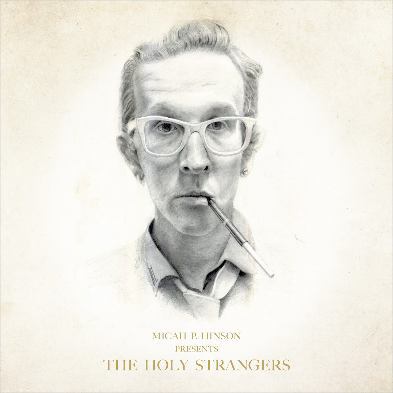 Micah P. Hinson – Presents the Holy Strangers