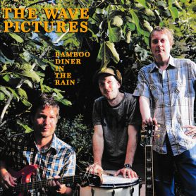 The Wave Pictures – Bamboo Diner in the Rain