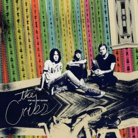 The Cribs – For All My Sisters