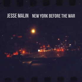 Jesse Malin – New York Before The War