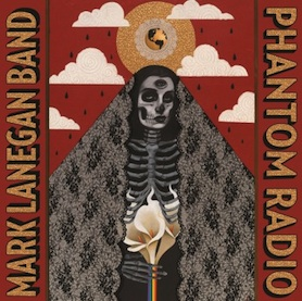 Mark Lanegan Band – Phantom Radio