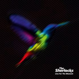 The Sherlocks ‎– Live For The Moment